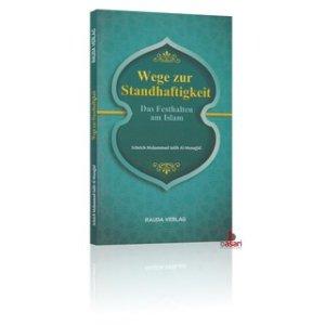 wege-zur-standhaftigkeit-das-festhalten-am-islam