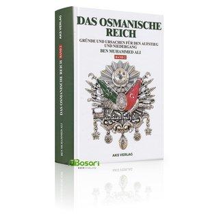 das-osmanische-reich-gruende-und-ursachen-fuer-den-aufstieg-und-den-niedergang-band-2